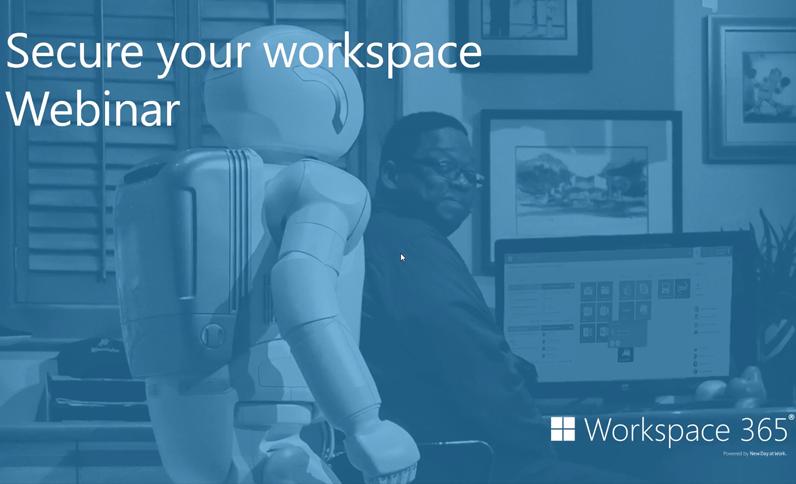 Secure your digital workspace