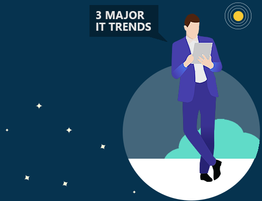 How 3 major IT trends shape the future of work and why that is a good thing for you(r company)