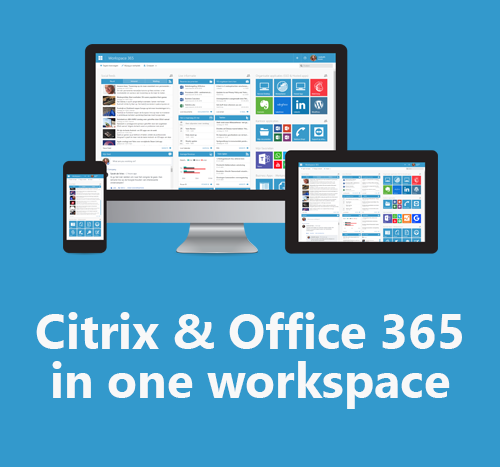 Citrix Virtual Apps, Office 365 & Workspace 365