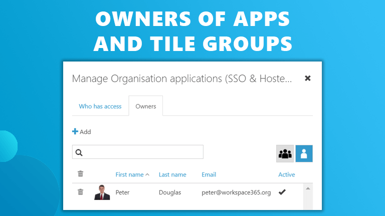 Owners apps and tile groups Workspace 365