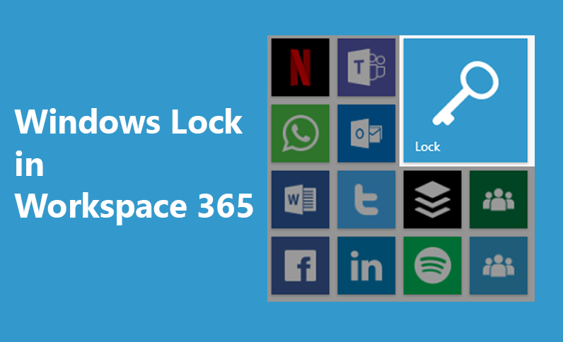 How to: Easily lock your workspace with the Windows Lock tile
